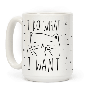 mug15oz-whi-z1-t-i-do-what-i-want